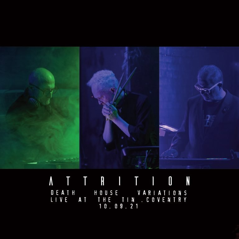 ATTRITION - Death House Variations - Live at The Tin. 10.09.21